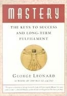 Mastery The Keys To Long-Term Success