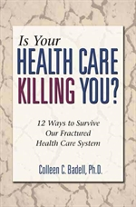 Is Your Health Care Killing You