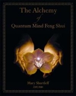 Alchemy of Quantum Mind Feng Shui