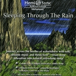 Sleeping through the Rain CD