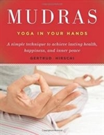 Mudras Yoga in Your Hands